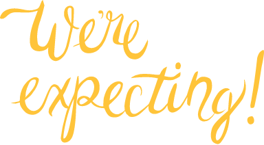 We're Expecting! Text