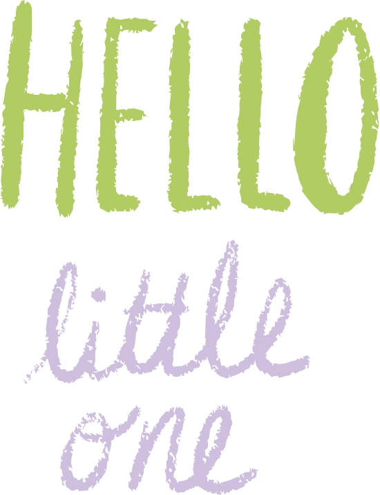Hello Little One Text