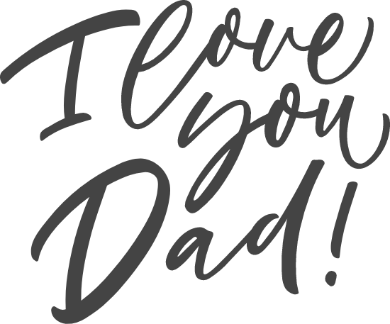 I Love You Dad! Script