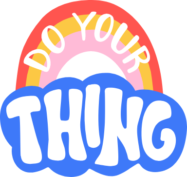 Do Your Thing Text