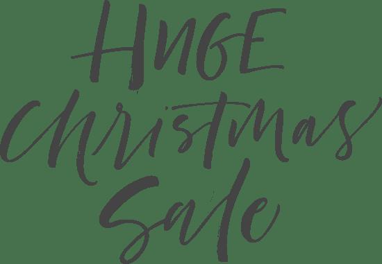 Huge Christmas Sale