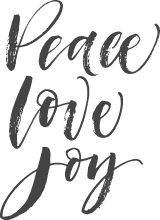 Peace Love Joy Script