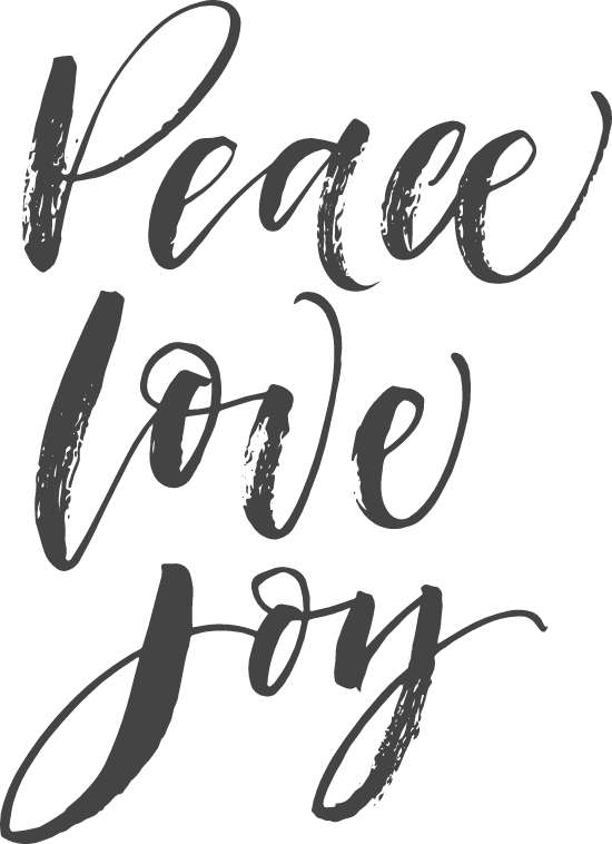 Peace Love Joy Script