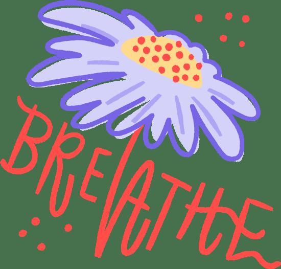 Breathe Flower