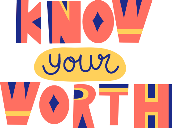 Know Your Worth Text