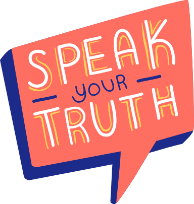 Speak Your Truth Text