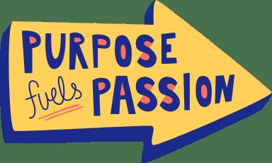 Purpose Finds Passion