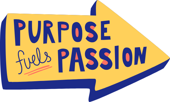Purpose Finds Passion