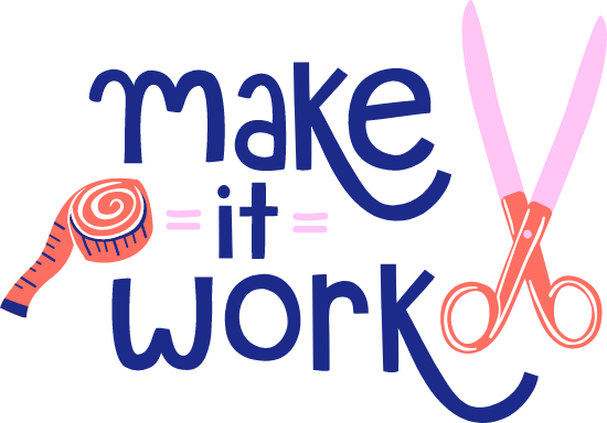 Make it Work Text