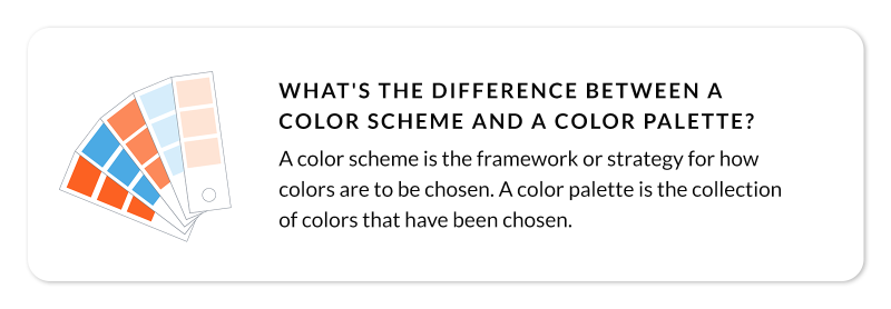 callout question: what's the difference between a color scheme and a color palette?