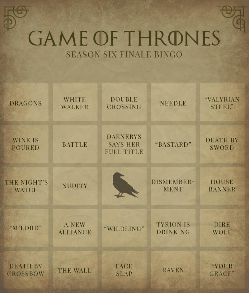 Create you own Game of Thrones bingo card, or download this one, and add an extra layer of fun to your watch party.