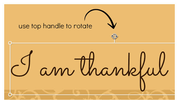 Use the rotate handle to change the angle of your DIY place cards' text.