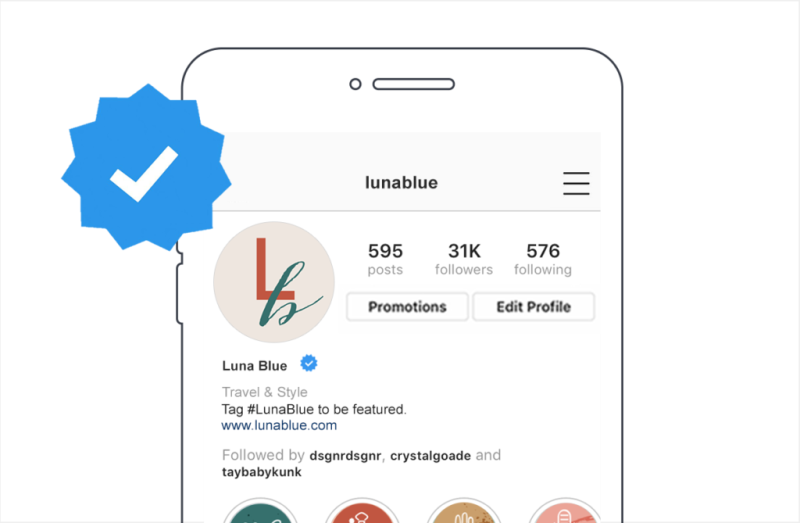 Once you create your Instagram business account, you can ask Instagram to verify your account so visitors can be sure you are who you say you are.