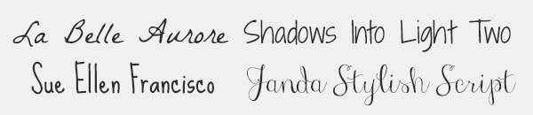 Typographer Kimberly Geswein's fonts: La Belle Aurore, Shadows into Light Two, Sue Ellen Francisco, Janda Stylish Script