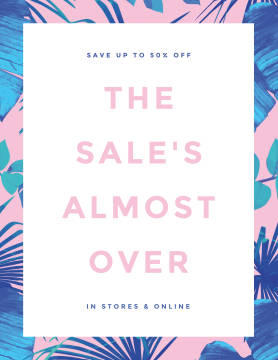 The Sale's Almost Over poster template