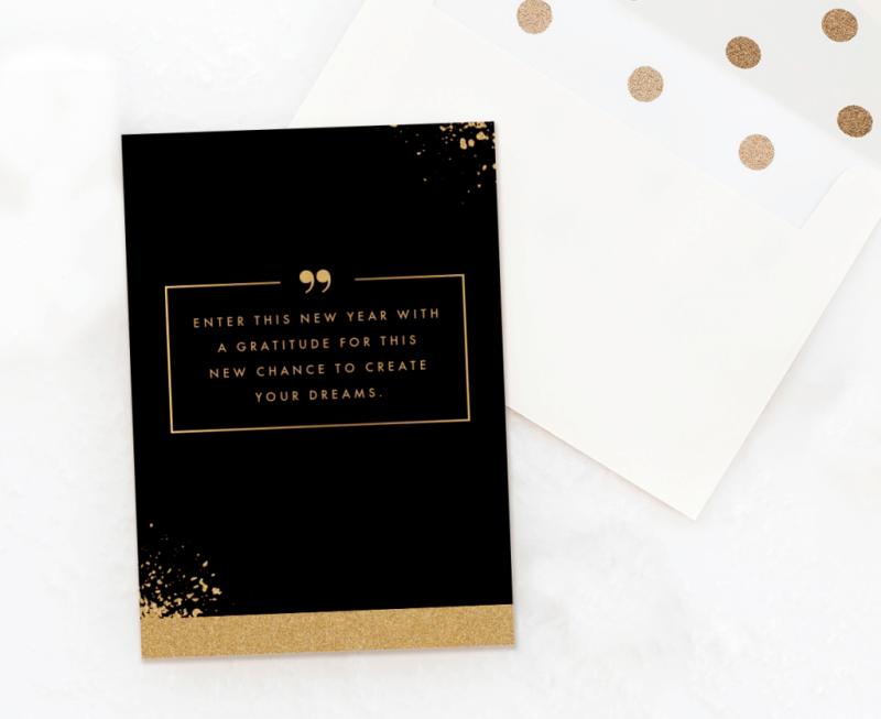 You can put a famous quote on one of our New Year's card templates to make something super special.