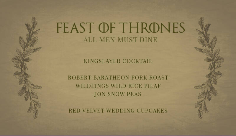 Create a menu card (or download this one) for your Game of Thrones watch party.