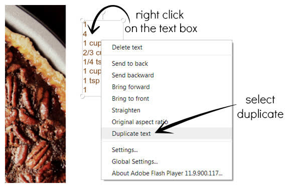 Once you format a text box the way you want it, hit Duplicate text with a right-click.