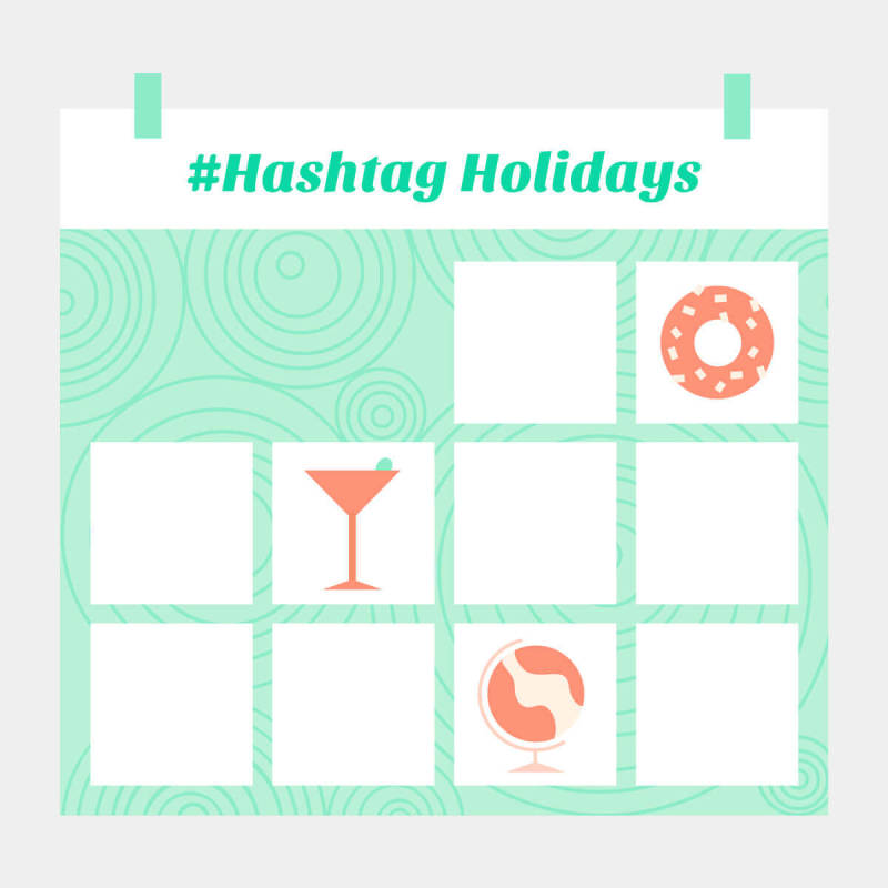 use hashtag holidays relating to your business to drum up excitement any time of the year