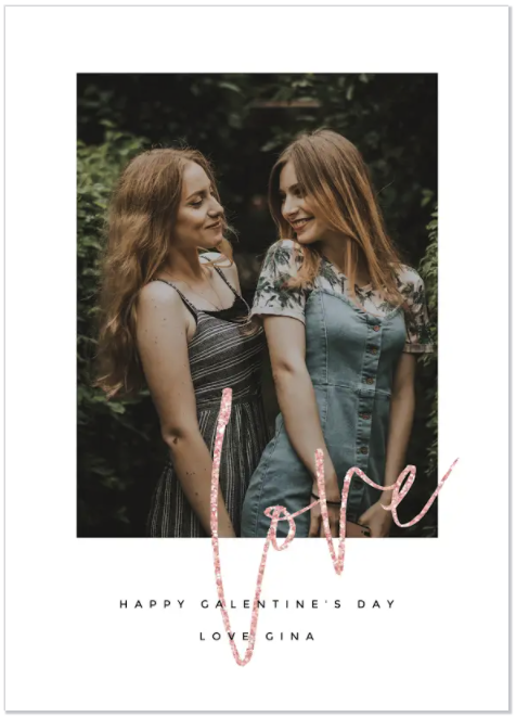 put your favorite selfie with your BFF on a galentine's day card