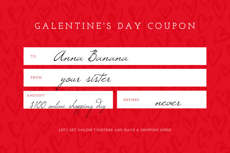 GALENTINE'S DAY COUPON