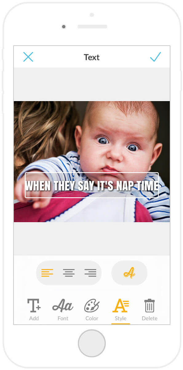 Add drop shadow to your words using the PicMonkey mobile app, and make memes out of all your hilarious baby photos.