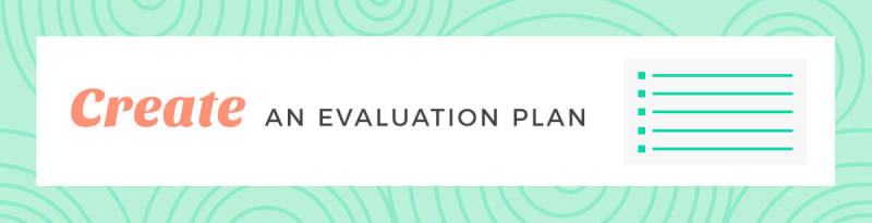 create an evaluation plan