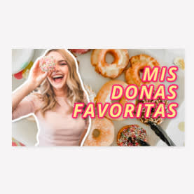 MIS DONAS FAVOritas plantilla de youtube