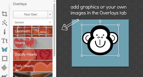 Add graphics in Design, just like you would to a photo.