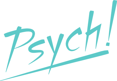Psych! Text