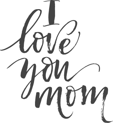 I Love You Mom Script