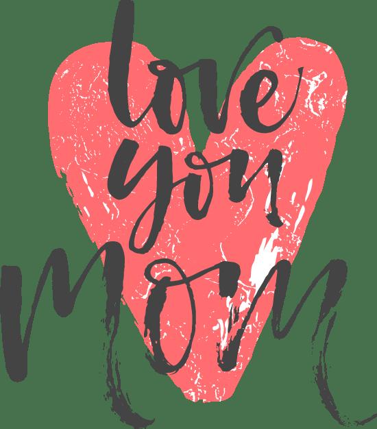 Love You Mom Heart