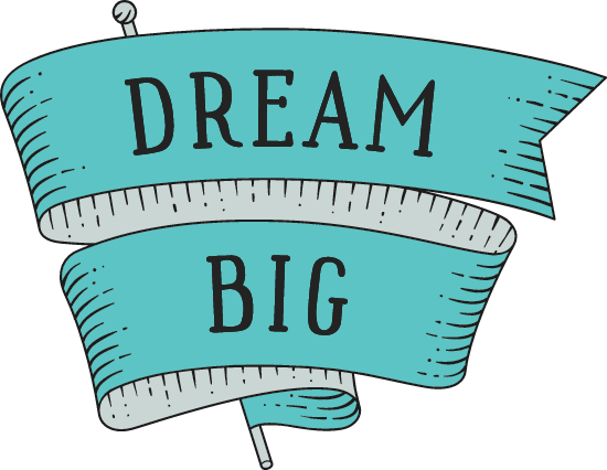 Dream Big Banner