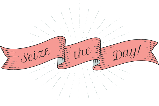 Seize the Day Banner