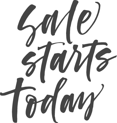 Sale Starts Today