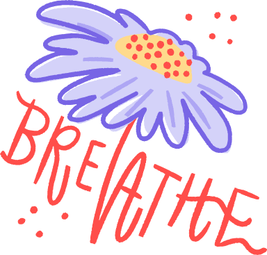 Breathe Flower