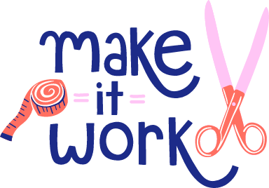 Make it Work Text