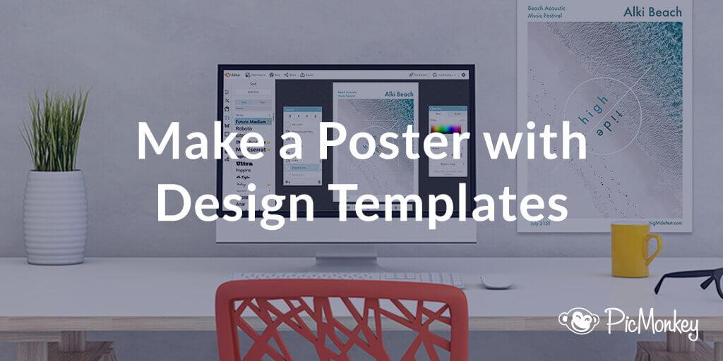 Poster Maker | PicMonkey
